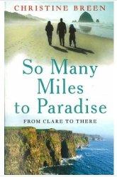 So Many Miles to Paradise