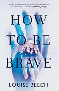 How To Be Brave - Louise